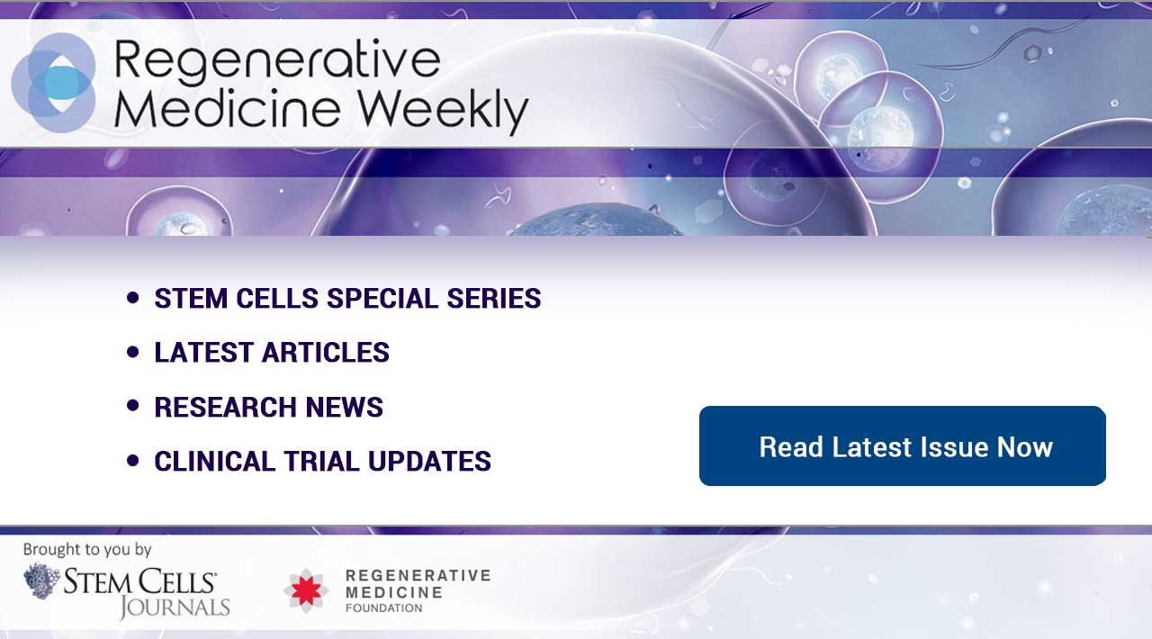 Regenerative Medicine Weekly August 27th, 2018