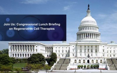 "Addressing the problem of ""bad actors""! Regenerative Medicine Foundation and Alliance for Cell Therapy NOW organize educational briefing for U.S. House and Senate – Washington, D.C."