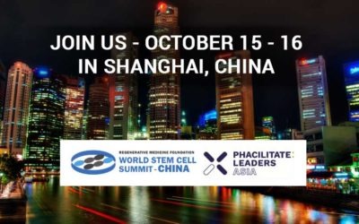 World Stem Cell Summit-CHINA and Phacilitate Leaders Asia taking place, October 15-16, at the Kerry Hotel Pudong Shanghai