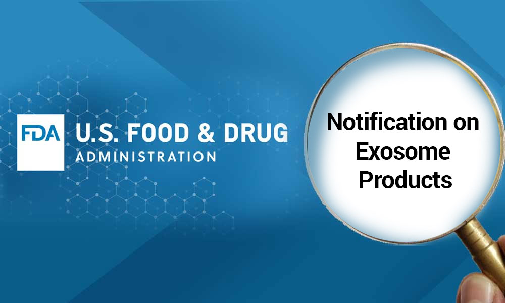 Public Safety Notification on Exosome Products