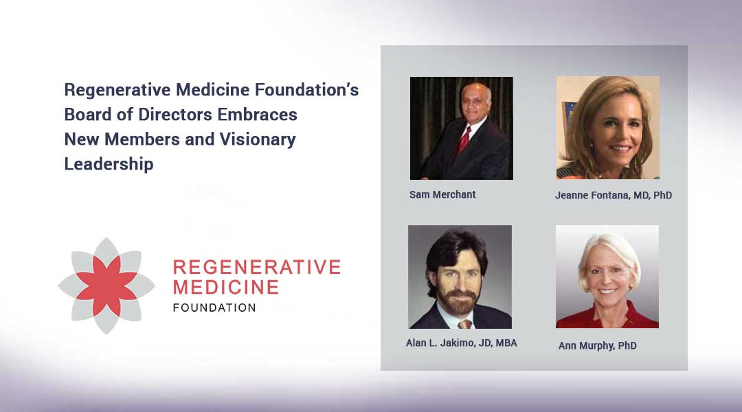 Regenerative Medicine Foundation's Board of Directors Embraces New Members and Visionary Leadership