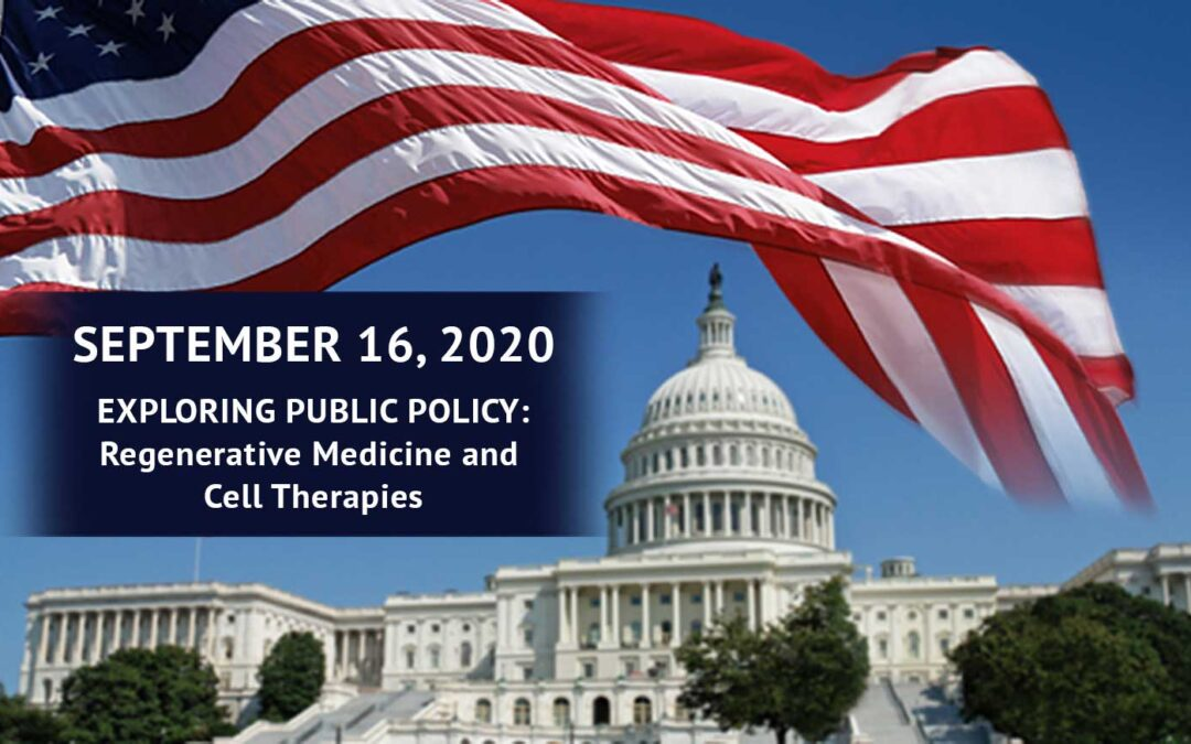 September 16 Event Explores Public Policy Issues Related to Regenerative Medicine and Cell Therapies