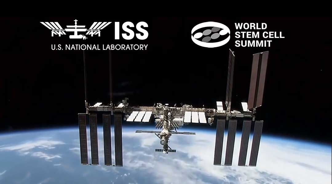 ISS National Lab to Host Session at World Stem Cell Summit on Regenerative Medicine in Low Earth Orbit
